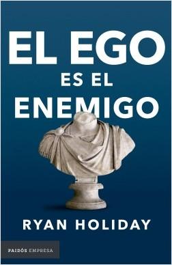 El ego es el enemigo portada libro